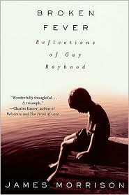 Broken Fever: Reflections of Gay Boyhood