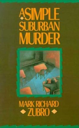 A Simple Suburban Murder (Tom and Scott Series #1)