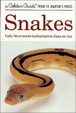 Snakes: (Golden Guide Series)