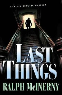 Last Things (Father Dowling Series #22)