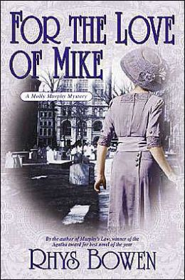 For the Love of Mike (Molly Murphy Series #3)