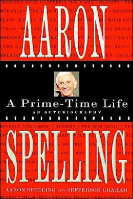 Aaron spelling a prime time life by aaron spelling paperback