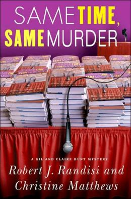 Same Time, Same Murder (Gil and Claire Hunt Series #3)