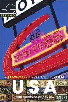 Let's Go USA Travel Guide 2004 with Coverage of Canada (Let's Go Series)