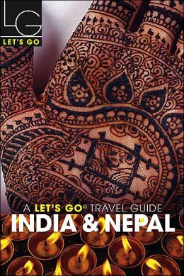 Let's Go India & Nepal Travel Guide 2004