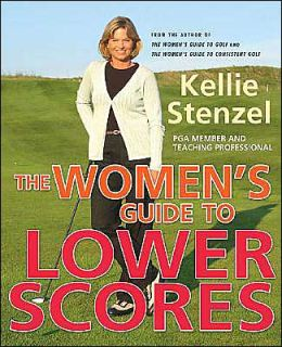 Women's Guide to Lower Scores