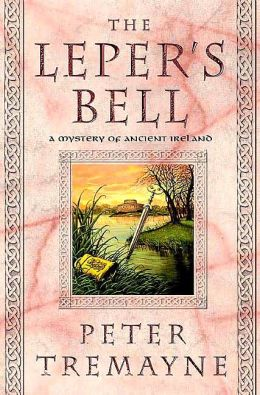 The Leper's Bell (Sister Fidelma Series #13)