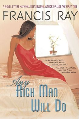 Any Rich Man Will Do (Invincible Women Series #2)