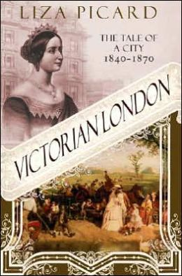 Victorian London: The Tale of a City, 1840-1870