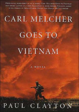 Carl Melcher Goes to Vietnam
