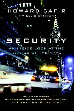 Security: An Inside Look at the Tactics of the NYPD