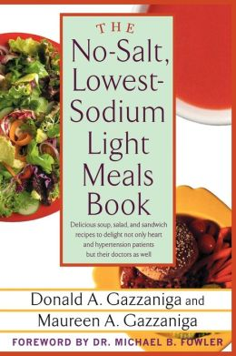 No-Salt, Lowest-Sodium Light Meals Book