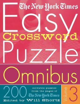 New York Times Easy Crossword Puzzle Omnibus Volume 3