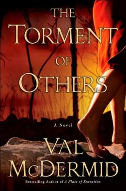 The Torment of Others (Tony Hill and Carol Jordan Series #4)