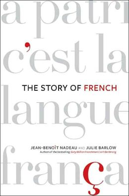 Story of French: The Language That Travelled the World