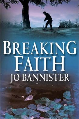 Breaking Faith (A Brodie Farrell Mystery)