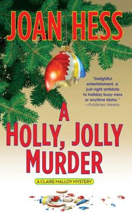 A Holly Jolly Murder (Claire Malloy Series #12)