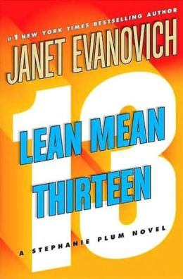 Lean Mean Thirteen (Stephanie Plum Series #13)