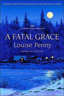 A Fatal Grace (Armand Gamache Series #2)