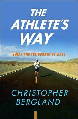 Athlete's Way: Sweat and the Biology of Bliss