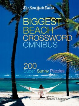 The New York Times Biggest Beach Crossword Omnibus: 200 Super, Sunny Puzzles