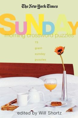 New York Times Sunday Morning Crossword Puzzles: 75 Giant Sunday Puzzles