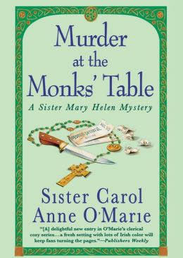Murder at the Monks' Table (Sister Mary Helen Series #11)