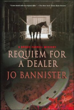 Requiem for a Dealer (A Brodie Farrell Mystery)
