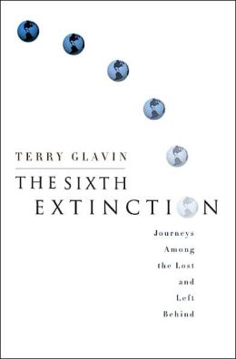 Sixth Extinction: Journeys among the Lost and Left Behind