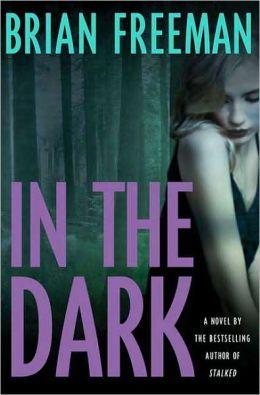 In the Dark (Jonathan Stride Series #4)