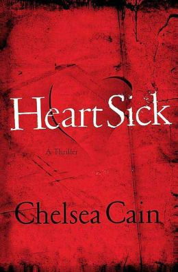 Heartsick (Archie Sheridan & Gretchen Lowell Series #1)