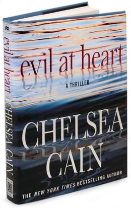 Evil at Heart (Archie Sheridan & Gretchen Lowell Series #3)