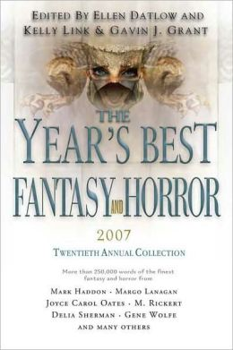 Year's Best Fantasy and Horror: Twentieth Annual Collection