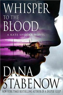Whisper to the Blood (Kate Shugak Series #16)