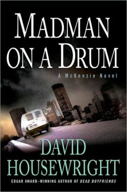 Madman on a Drum (Rushmore McKenzie Series #5)