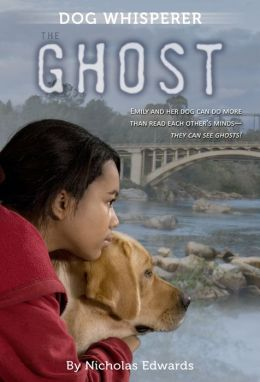 The Ghost (Dog Whisperer Series)
