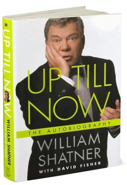 up till now the autobiography by william shatner
