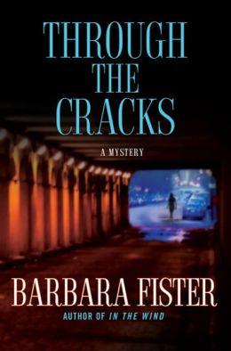 Through the Cracks