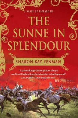 Sunne In Splendour: A Novel of Richard III