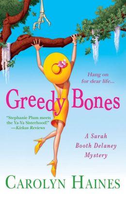Greedy Bones (Sarah Booth Delaney Series #9)