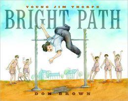 Bright Path: Young Jim Thorpe
