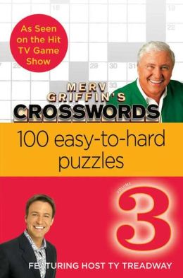 Merv Griffin's Crosswords Volume 3: 100 Easy-to-Hard Puzzles