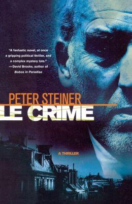 Le Crime (Louis Morgon Series #1)