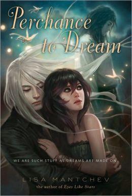 Perchance to Dream: Theatre Illuminata, Act 2