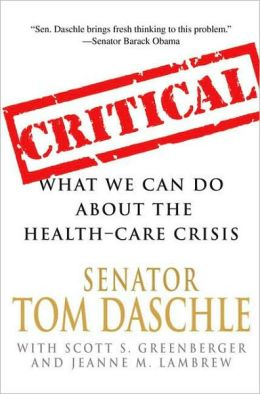 Critical: What We Can Do About the Health Care Crisis