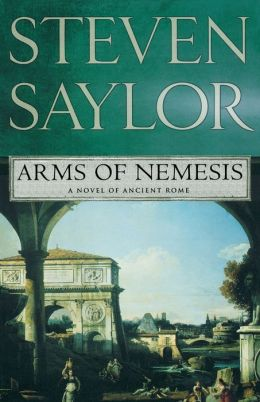 Arms of Nemesis (Roma Sub Rosa Series #2)