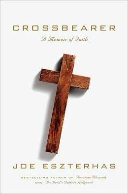 Crossbearer: A Memoir of Faith