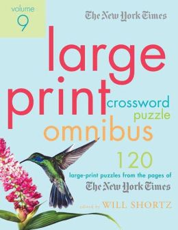 Large-Print Crossword Puzzle: 120 Large-Print Puzzles from the Pages of the New York Times