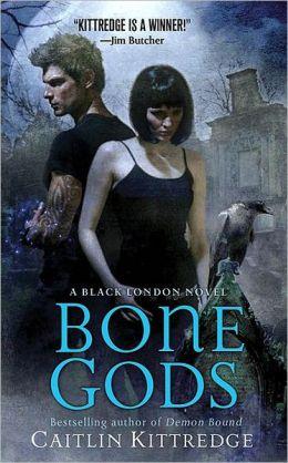 Bone Gods (Black London Series #3)