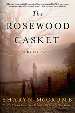The Rosewood Casket (Ballad Series #4)